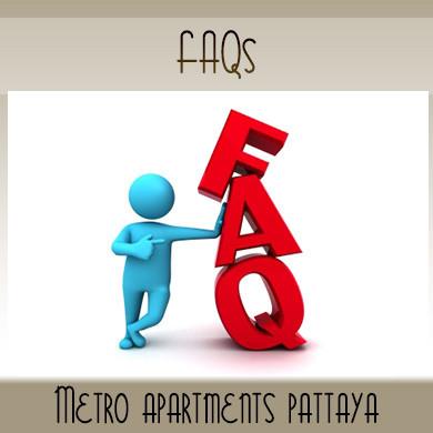 FAQs | Metro Apartments Pattaya